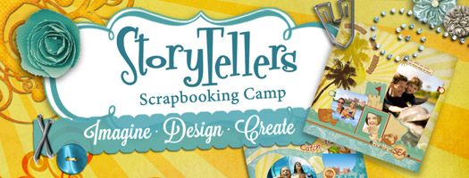 StoryTellers Scrapbooking Camp: Imagine~Design~Create